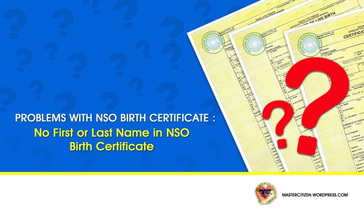 No First or Last Name in NSO Birth Certificate