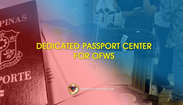 Dedicated Passport Center for OFWs