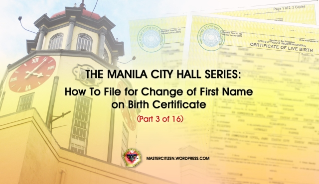 The Manila City Hall Series: How To File for Change of First Name on ...
