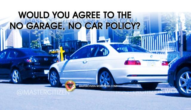No Garage No Car