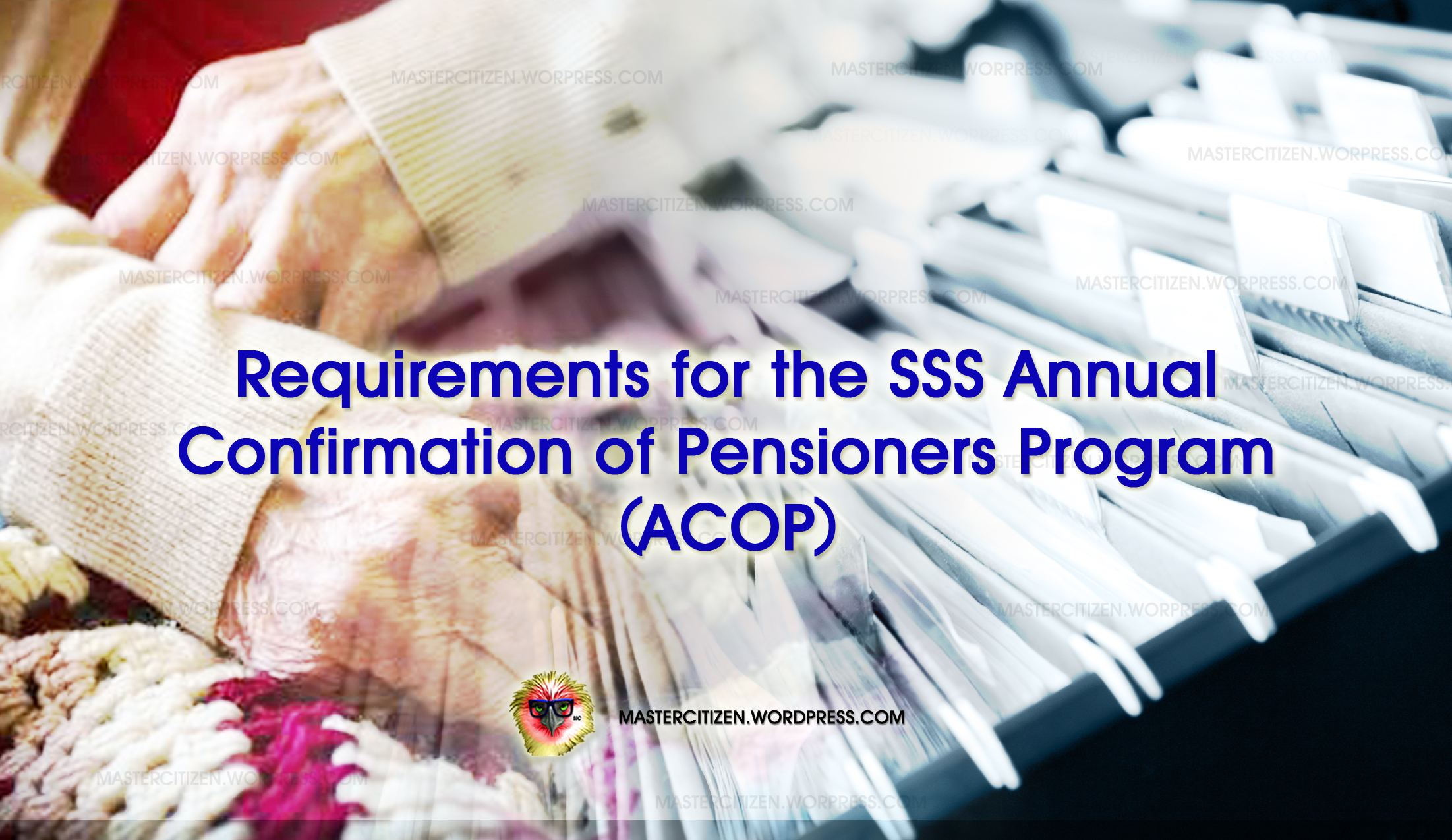 Requirements for the SSS Annual Confirmation of Pensioners Program ...