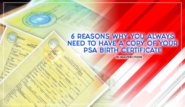 6 Reasons Why You Always Need to Have a Copy of your PSA Birth ...
